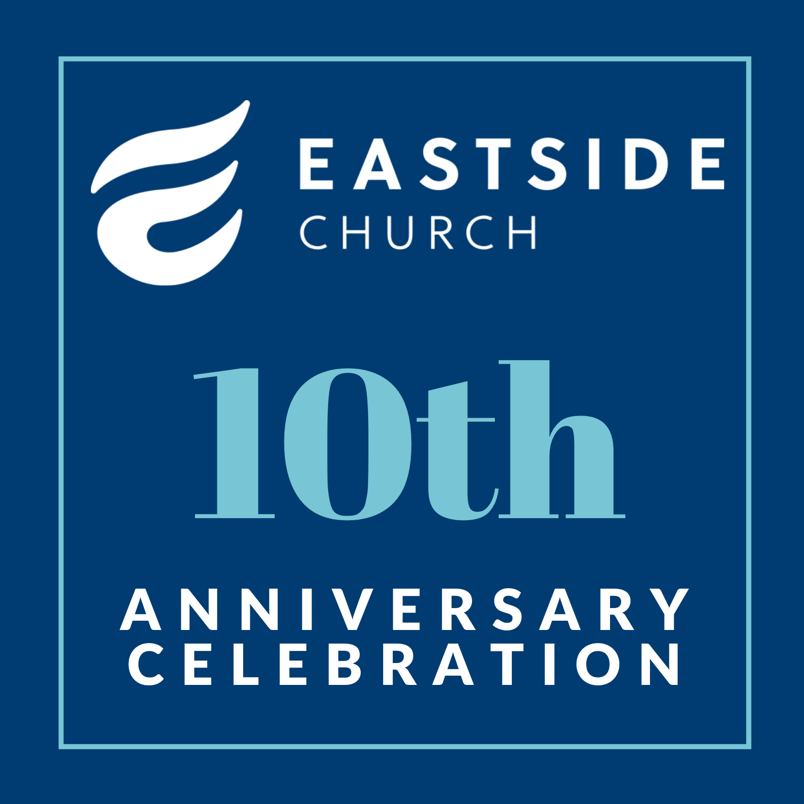 Eastside Church 10th Anniversary Celebration logo