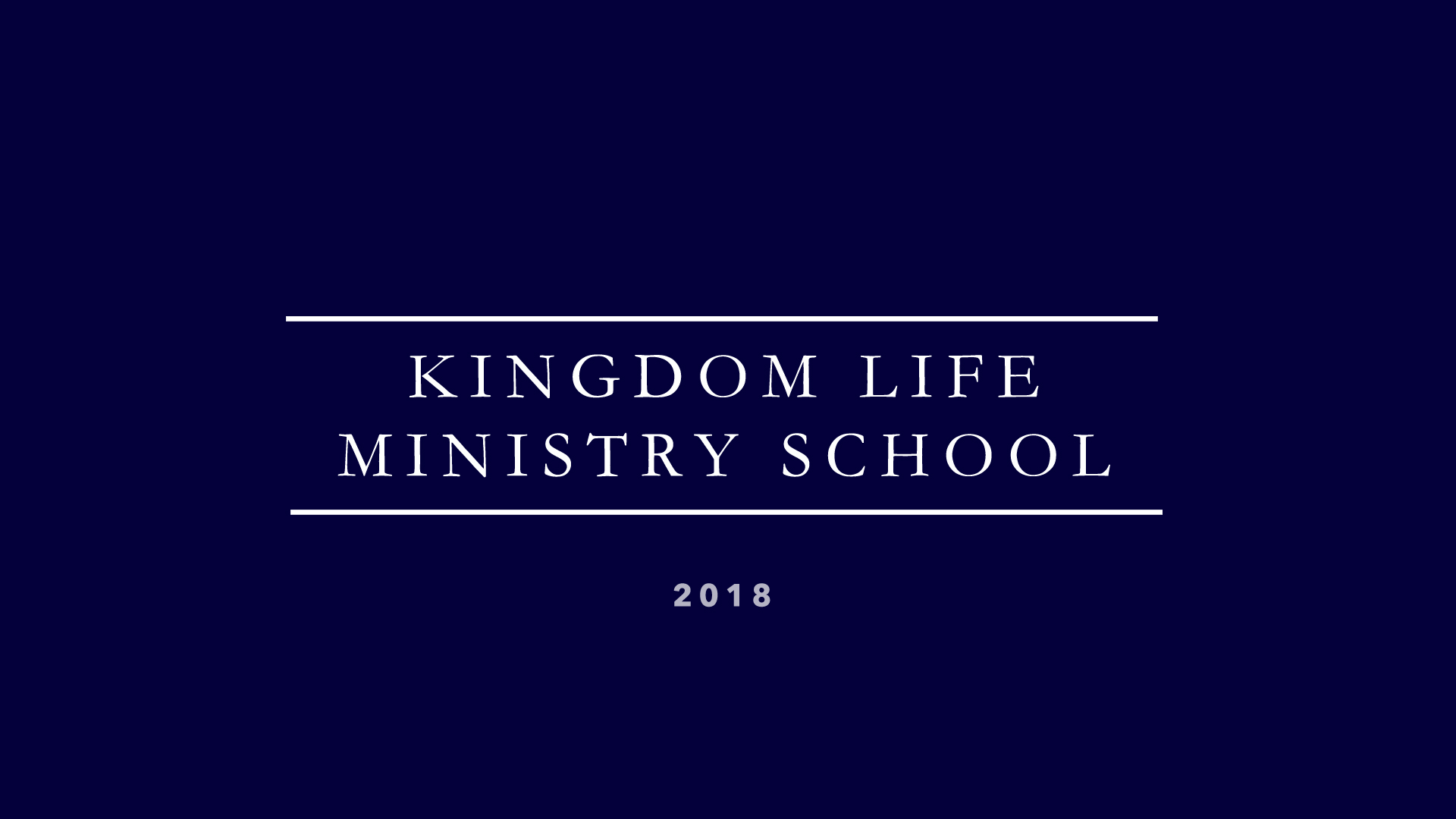 Kingdom Life Ministry School 2018 logo