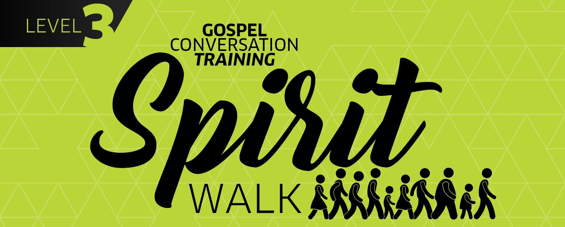 "Gospel Conversation Training - Level 3 ""Spirit Walk"" | Feb 1st logo"