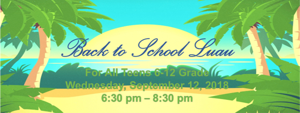 Teen Student Ministry - Back to School Luau logo
