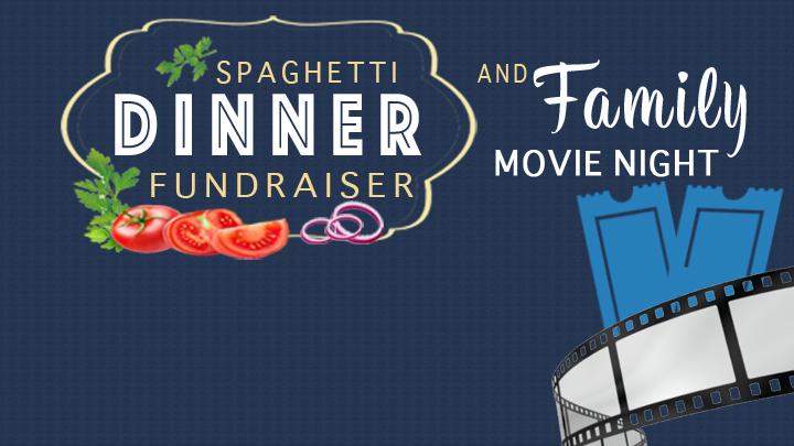 Spaghetti Dinner Fundraiser & Family Movie Night logo