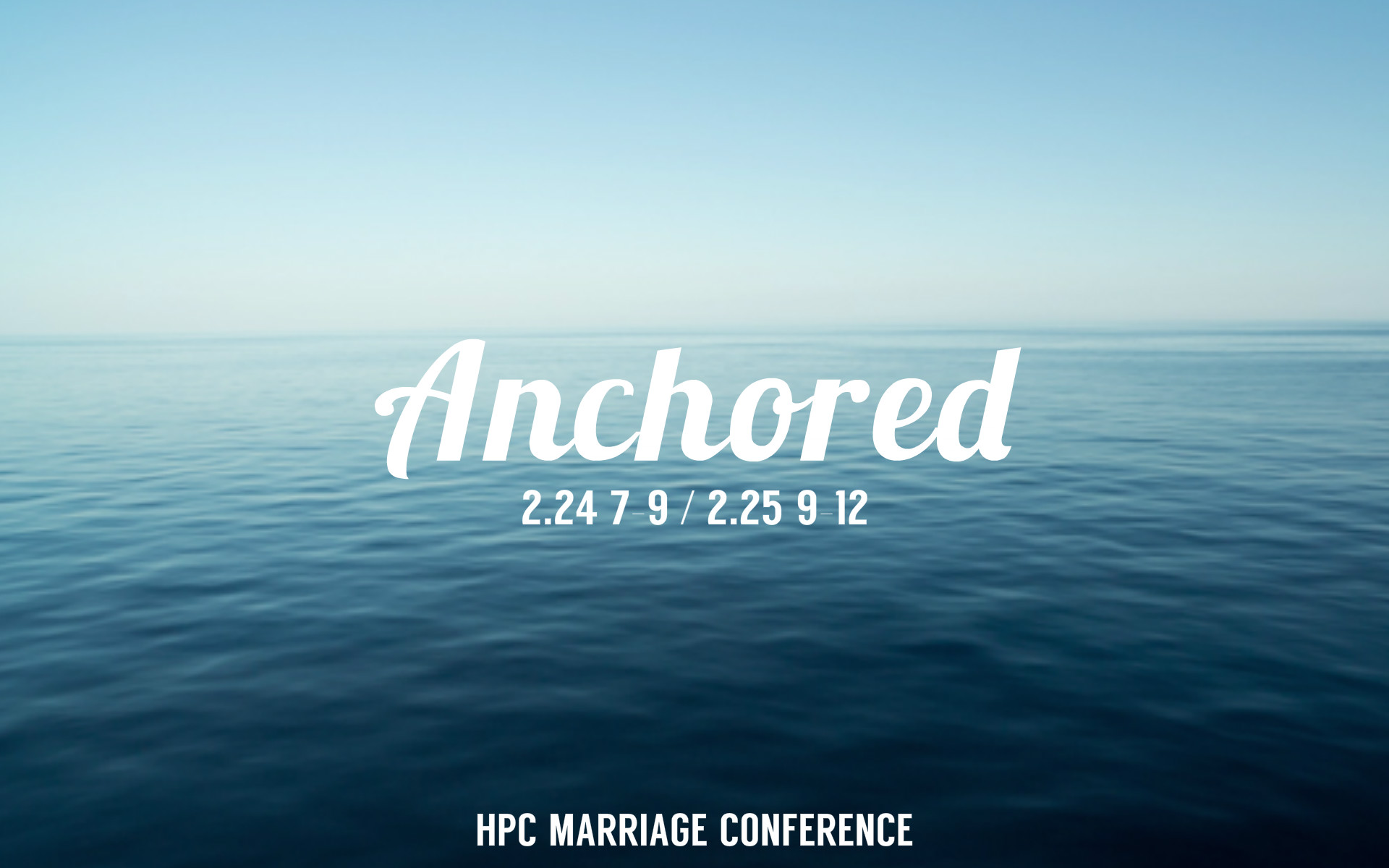 Anchored - HPC Marriage Conference logo
