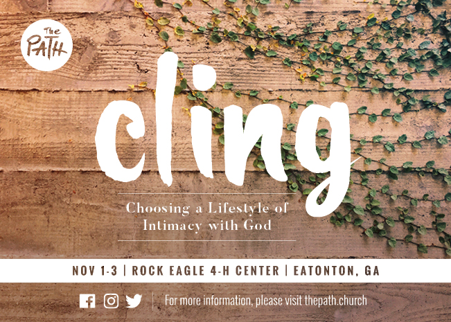 Cling: Choosing a Lifestyle of Intimacy with God - Path Women's Retreat logo