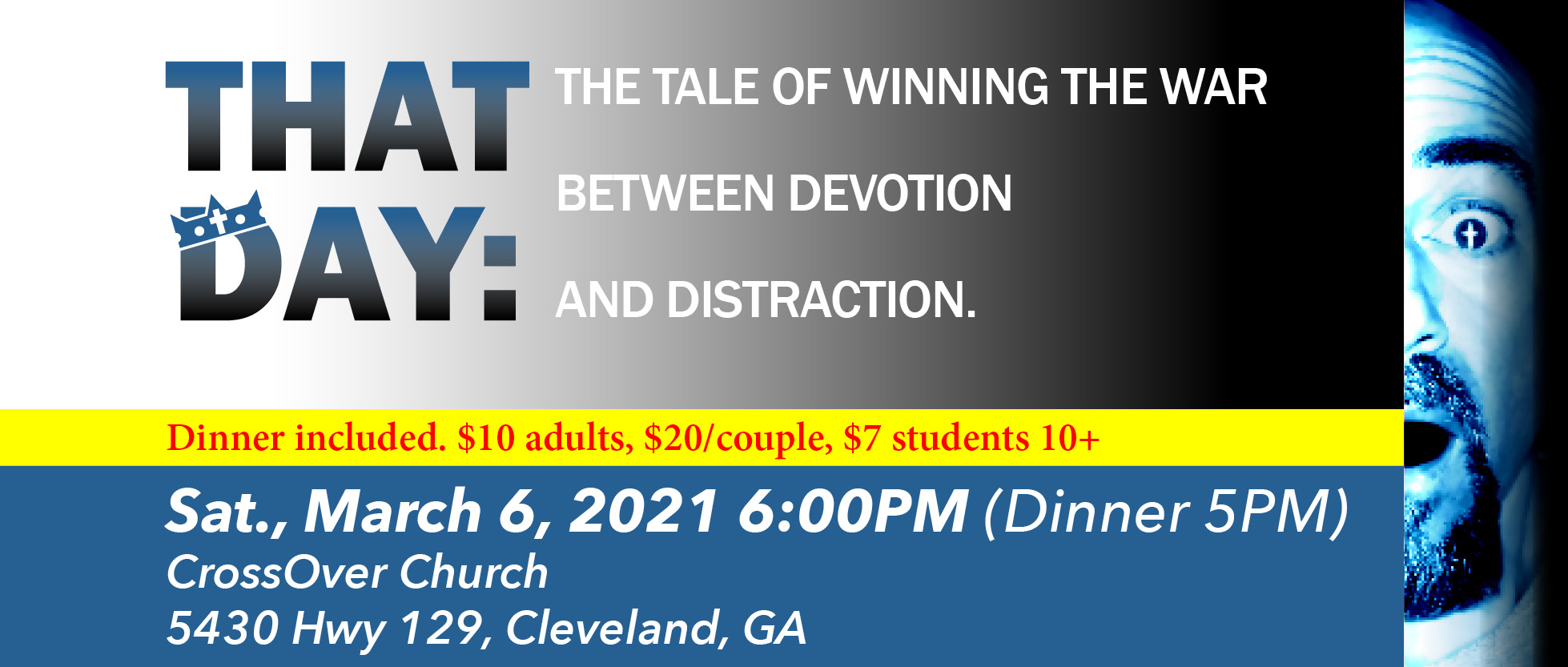 """Dinner & a Show: CrossOver Church presents: """"That Day"""" a tale about Winning the War between Devotion & Distraction! logo"""