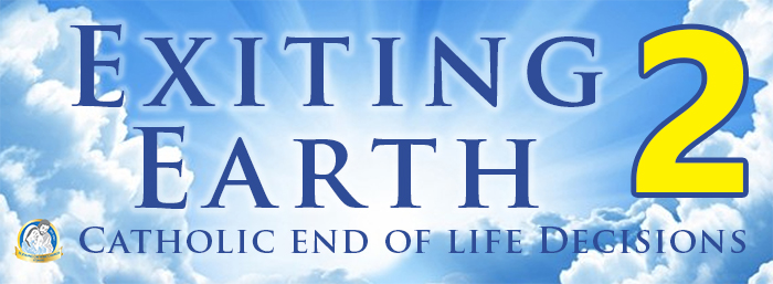 Exiting Earth 2: Catholic End of Life Decisions logo