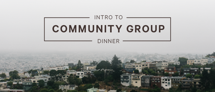 Intro to Community Group Dinners - Fall 2018 logo