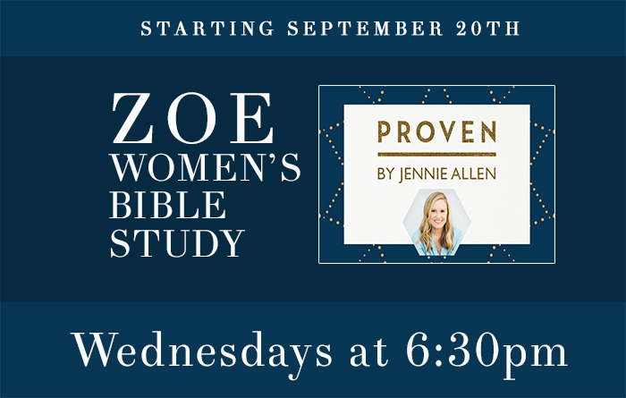 Proven | ZOE Bible Study | Wednesdays at 6:30pm logo